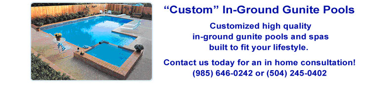 Custom Gunite Pools by New Orleans Pool and Patio